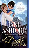A Duke Too Far (The Way to a Lord's Heart, #4)