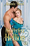 His Perfect Hellion (A Rogue's Kiss, #2)
