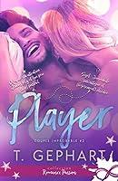 Player (Couple Improbable, #2)