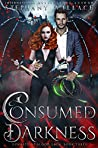 Consumed by Darkness (Dynasty of Blood Saga, #3)
