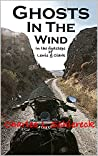Ghosts In The Wind: In The Footsteps Of Lewis & Clark