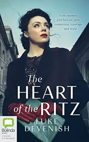 The Heart of the Ritz by Luke Devenish