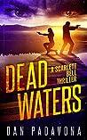 Dead Waters (Scarlett Bell #9)