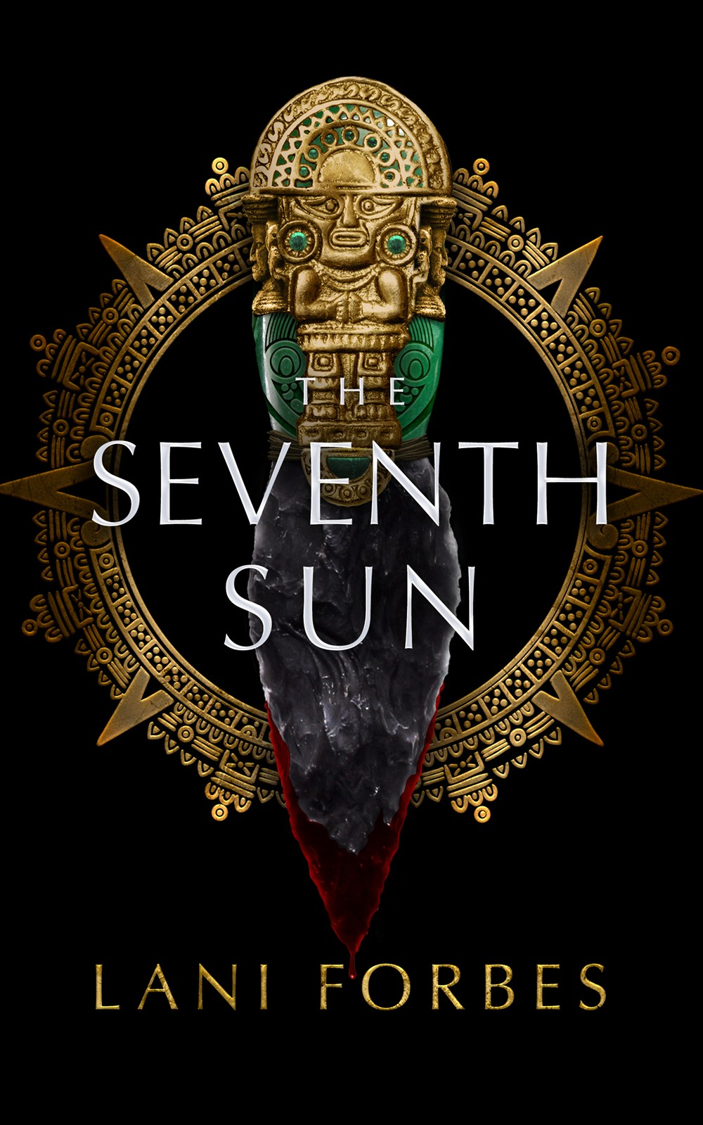 The Seventh Sun (The Age of the Seventh Sun, #1) by Lani Forbes