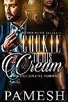 Cookie To His Cream: A Billionare Romance BWWM