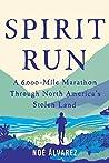 Spirit Run: A 6,0...