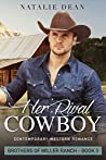 Her Rival Cowboy (Brothers of Miller Ranch, #3)