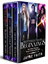Shattered Magic Beginnings: An Urban Fantasy First-in-Series Box Set