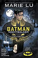 Batman: Nightwalker #1: Special Edition