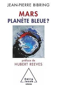 Mars, Planète Bleue ?