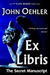 Ex Libris: The Secret Manuscript