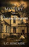 The Mystery of Chateau Beaumont (Triquetra Series Book 1)