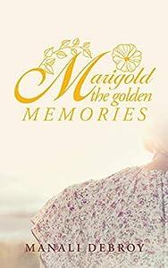 Marigold - the Golden Memories