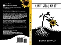 Can't Steal My Joy: The Journey to a Different Kind of Brave