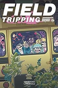 Field Tripping #1 (of 5) (comiXology Originals)