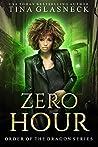 Zero Hour (Order of the Dragon, #0.5)