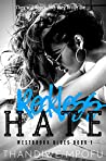 Reckless Hate (Westbrook Blues, #1)