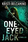 One-Eyed Jack: A Thriller (Queen of Spades Thrillers Book 2)