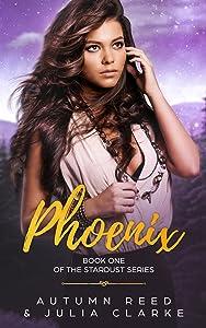 Phoenix (The Stardust Series, #1)