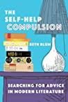 The Self-Help Compulsion: Searching for Advice in Modern Literature audiobook download free