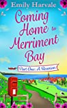 Coming Home to Merriment Bay: Part One: A Reunion