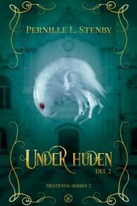 Under huden (Mestenes, #2,5)