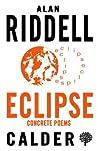 Eclipse - Concrete Poems