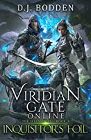Viridian Gate Online: Inquisitor's Foil (The Illusionist)