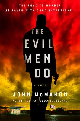 The Evil Men Do (Detective P. T. Marsh, #2)
