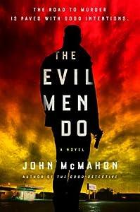 The Evil Men Do (Detective P. T. Marsh, #2)