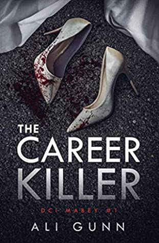 The Career Killer (DCI Mabey #1)