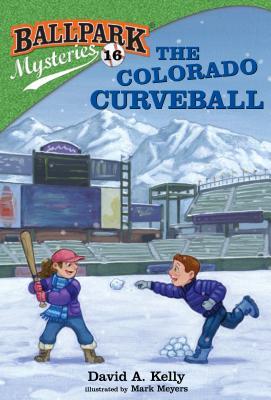 The Colorado Curveball (Ballpark Mysteries, #16)