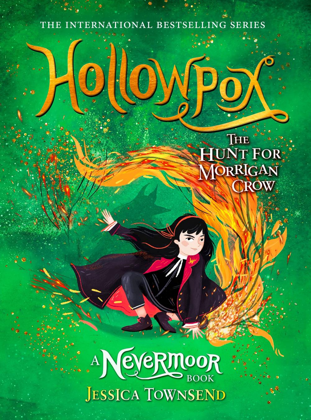 Hollowpox: The Hunt for Morrigan Crow