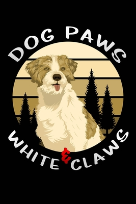 Dog Paws & White Claws: Dog outdoor sunset retro Lined Notebook / Diary / Journal To Write In For Women And Men (6x9) gift for Pet Dog lovers & Puppies owners for birthdays gift ideas