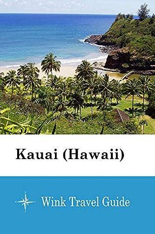 Kauai (Hawaii) - Wink Travel Guide