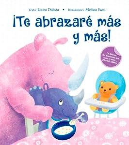 Te Abrazare Mas Y Mas!