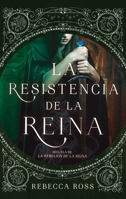 La resistencia de la reina (La rebelión de la reina, #2)