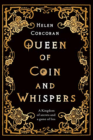 Queen Of Coin And Whispers A Kingdom Of Secrets And A Game Of Lies