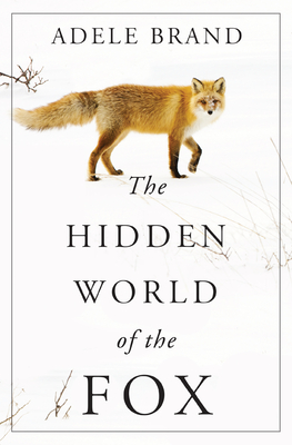 The Hidden World of the Fox
