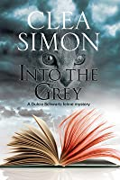 Into the Grey: A Feline-Filled Academic Mystery