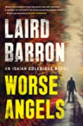 Worse Angels (Isaiah Coleridge, #3)