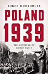 Poland 1939 by Roger Moorhouse