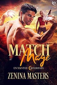 Match Mage (Enchanted Crossroads, #1)