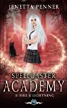 Spellcaster Academy: Fire & Lightning, Episode 3