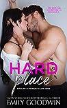 Hard Place (Hard to Love, #1)