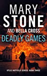 Deadly Games (Kylie Hatfield Series Book 3)