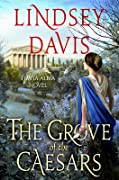 The Grove of the Caesars (Flavia Albia Mystery #8)