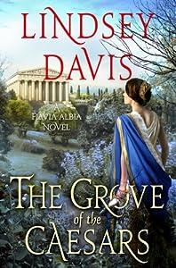 The Grove of the Caesars (Flavia Albia Mystery #8)