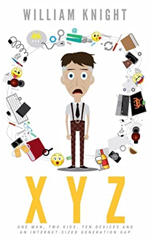 XYZ: One Man, Two Kids, Ten Devices and an Internet-Sized Generation Gap