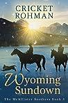 Wyoming Sundown (The McAllister Brothers #3)